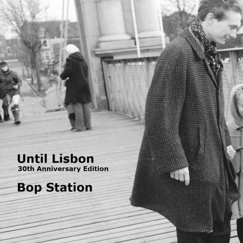 Until Lisbon 30th Anniversary Edition