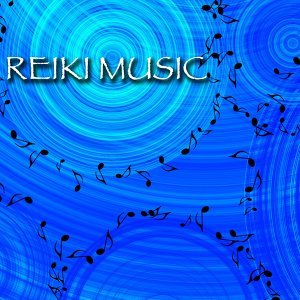 Reiki Music - Healing Songs for Massage, Meditation and Sound Therapy Relaxation