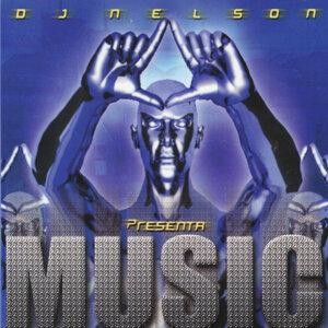 DJ Nelson Presenta: Music
