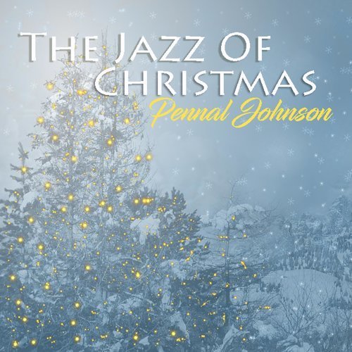 The Jazz of Christmas - Remastered