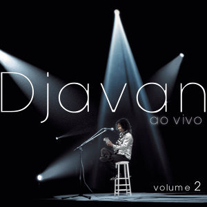 "Djavan ""Ao Vivo"" - Vol.II"
