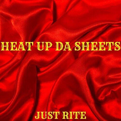 Heat up da Sheets