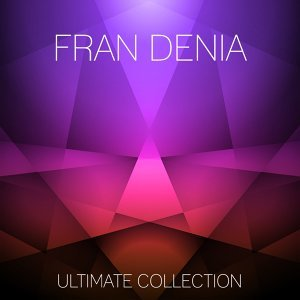 Fran Denia Ultimate Collection