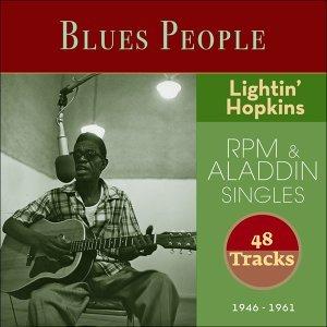 Lightin' Hopkins - RPM & Aladdin Singles - Blues Peolpe 1946 - 1961 - 48 Tracks