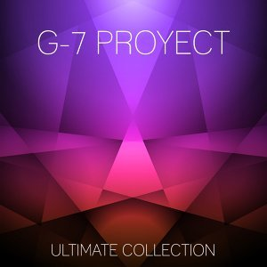 G-7 Proyect Ultimate Collection