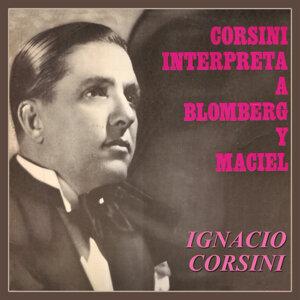 Corsini Interpreta a Blomberg y Maciel