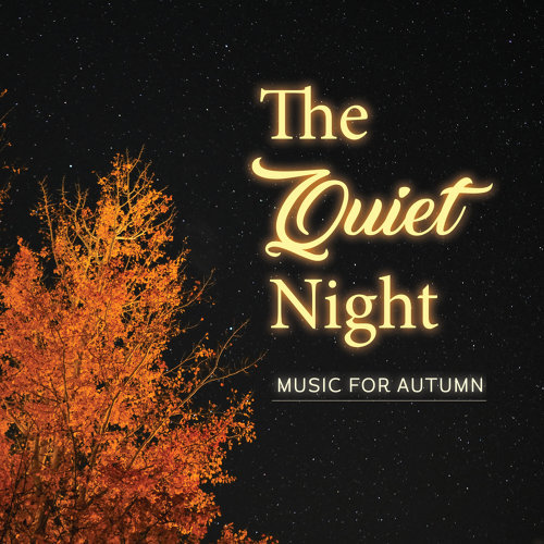 The  Quiet Nights: Music for Autumn