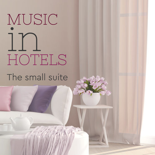 Music in Hotel: the Small Suite