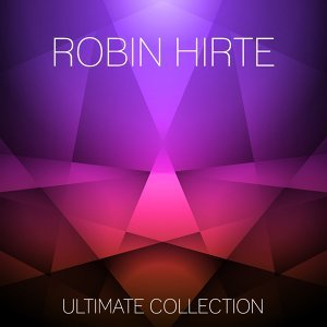 Robin Hirte Ultimate Collection