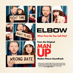 "What Time Do You Call This? - From The Original ""Man Up"" Motion Picture Soundtrack"