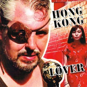 Hong Kong Lover (Gong Mix) [feat. Whitney]