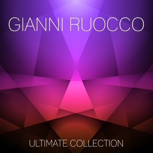 Gianni Ruocco Ultimate Collection