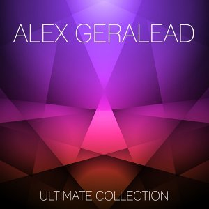 Alex Geralead Ultimate Collection