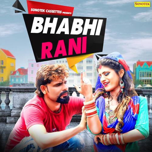 Bhabhi Rani - Single