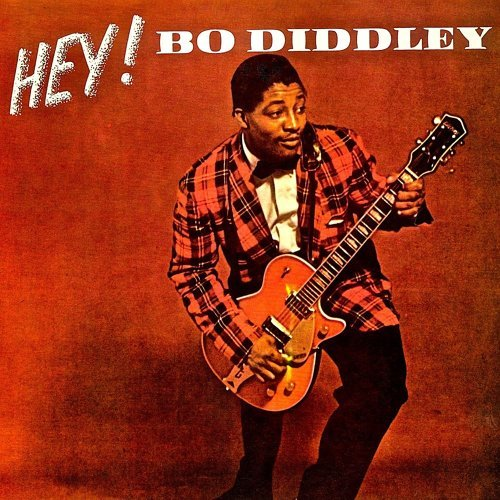 HEY! Bo Diddley! His Fabulous 1950s Hit Singles! - Remastered