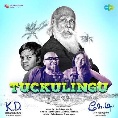 "Tuckulingu (From ""K. D. [a] Karuppu Durai"") - Single"