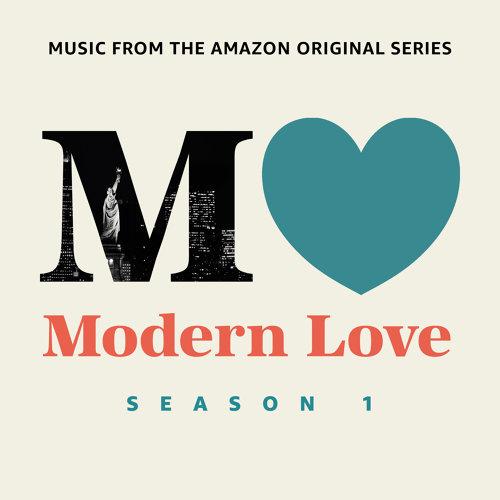 Modern Love: Season 1 - Music From The Amazon Original Series