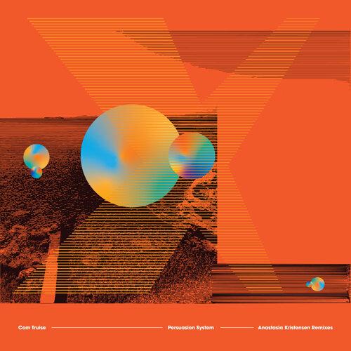 Persuasion System - Anastasia Kristensen Remixes