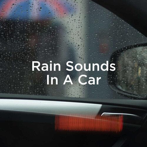 Rain Sounds In A Car