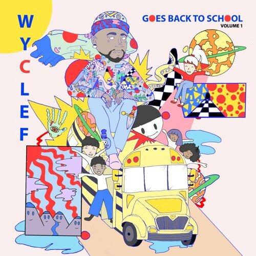Wyclef Goes Back To School Vol. 1