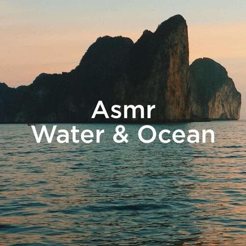 Asmr Water & Ocean