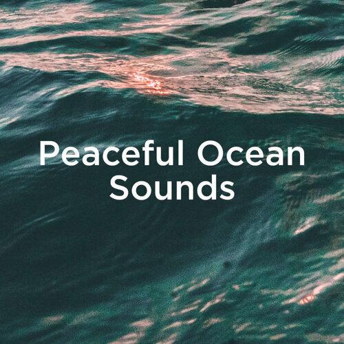 Peaceful Ocean Sounds