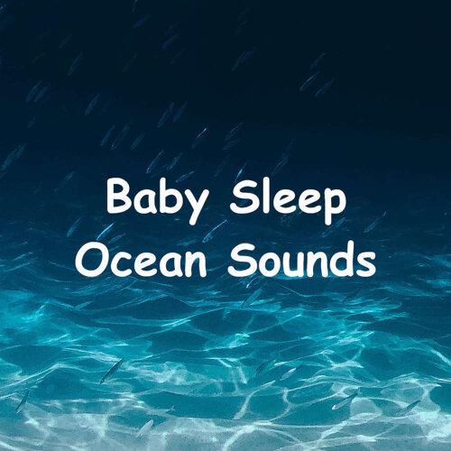 Baby Sleep Ocean Sounds