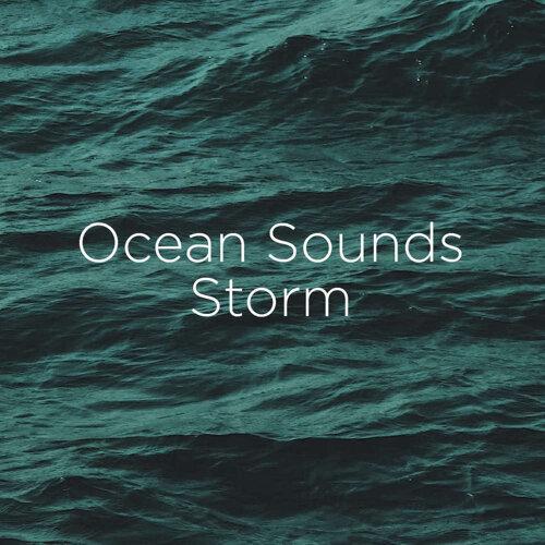 Ocean Sounds Storm