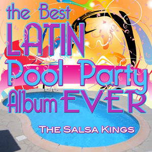 The Best Latin Pool Party Album Ever