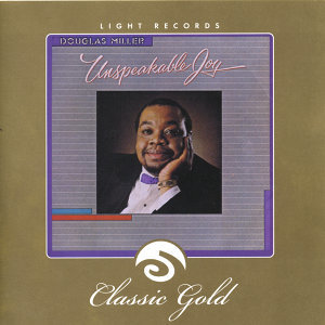 Classic Gold: Unspeakable Joy