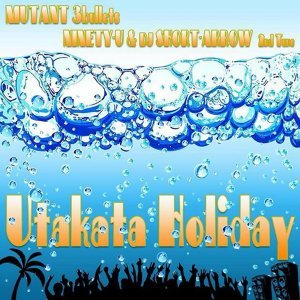 Utakata Holiday (feat. DJ SHORT-ARROW) (Utakata Holiday (feat. DJ SHORT-ARROW))