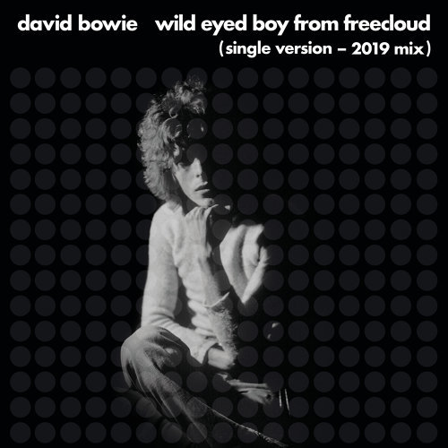 Wild Eyed Boy From Freecloud - Single Version, 2019 Mix