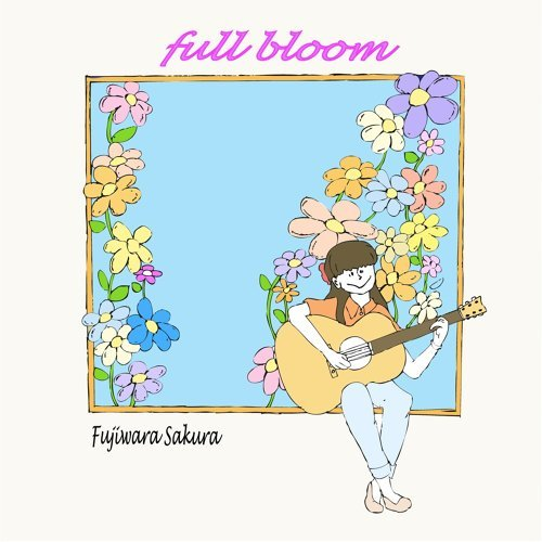 full bloom (full bloom)
