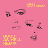 Good As Hell (feat. Ariana Grande) - Remix