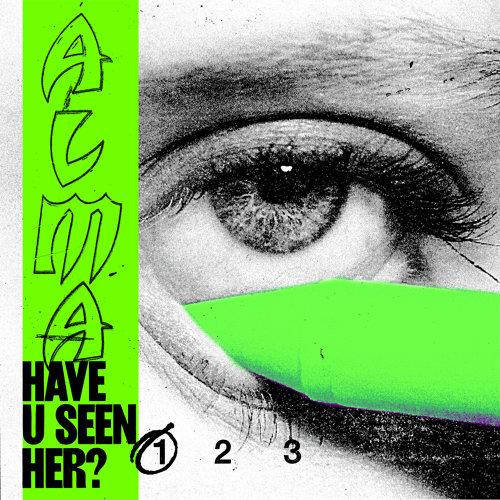 Have U Seen Her? (Part I)
