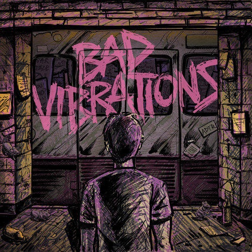 Bad Vibrations - Deluxe Edition