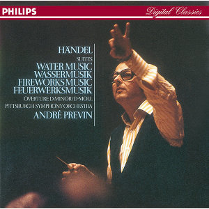 Handel: Water Music; Royal Fireworks Music; Overture in D minor