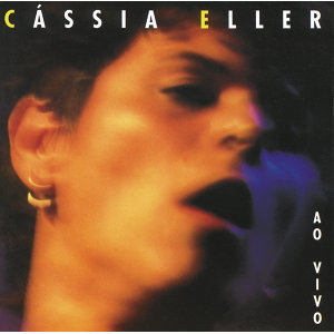 Cassia Eller - Ao Vivo