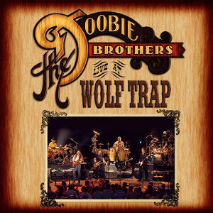 Live At Wolf Trap - Live At Wolf Trap National Park For The Performing Arts, Vienna, Virginia/2004