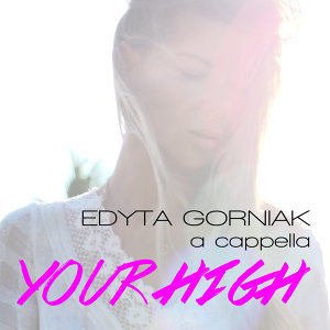 Your High - A Cappella