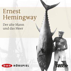 Der alte Mann und das Meer (Hörspiel) - Hörspiel