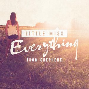 Little Miss Everything