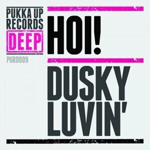 Dusky Lovin