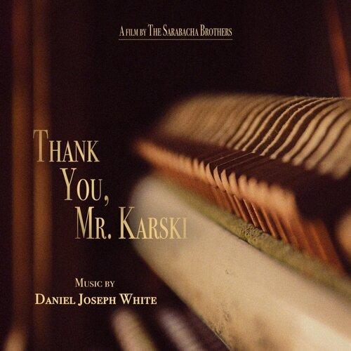 Thank You, Mr. Karski (Original Soundtrack)