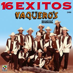 16 Exitos - Vaqueros Musicales