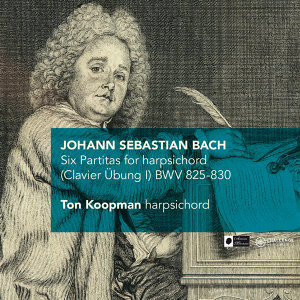 J.S. Bach: Six Partitas for harpsichord (Clavier Übung I) BWV 825-830