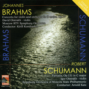 Brahms: Violin Concerto - Schumann: Fantasy for Violin