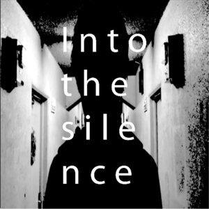 Into the silence (Into the silence)