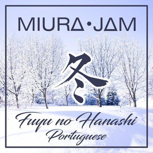 Fuyu No Hanashi (Given) - Portuguese Version