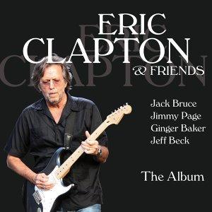 Eric Clapton & Friends - The Album
